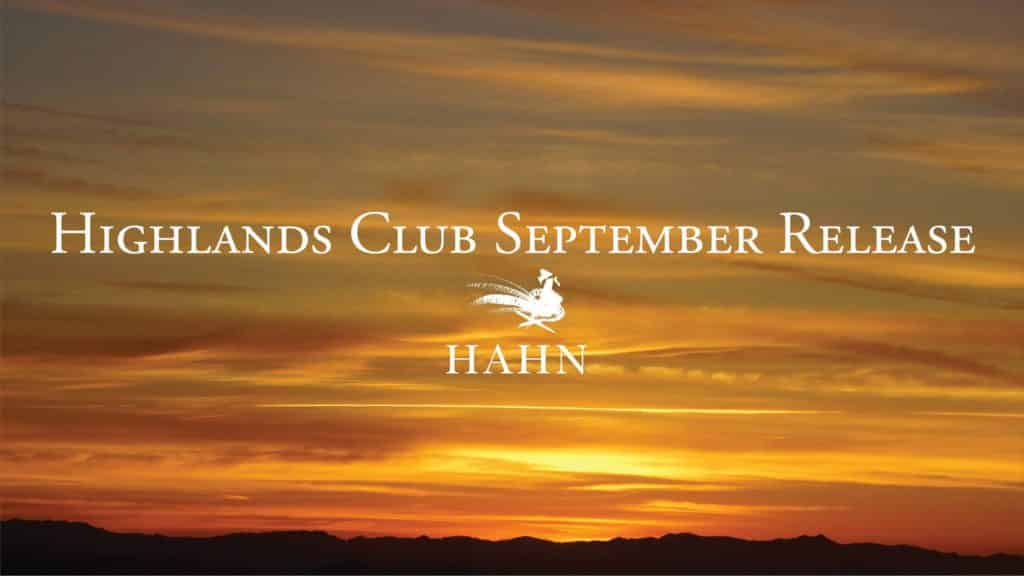 Hahn Family Wines Highlands Club Wine Release