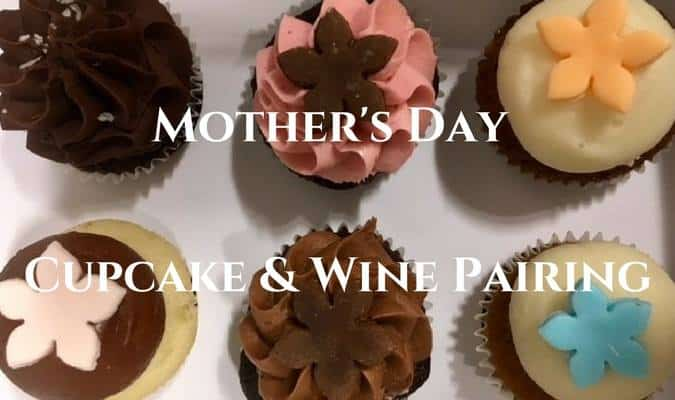 Mothers Day Cupcake Wine Pairing Hahn Family Wines