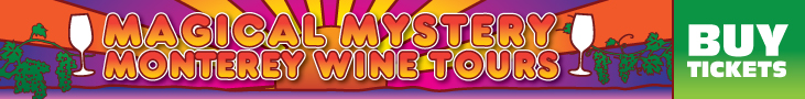 Magical Mystery Monterey Wine Tour 728x90 Banner