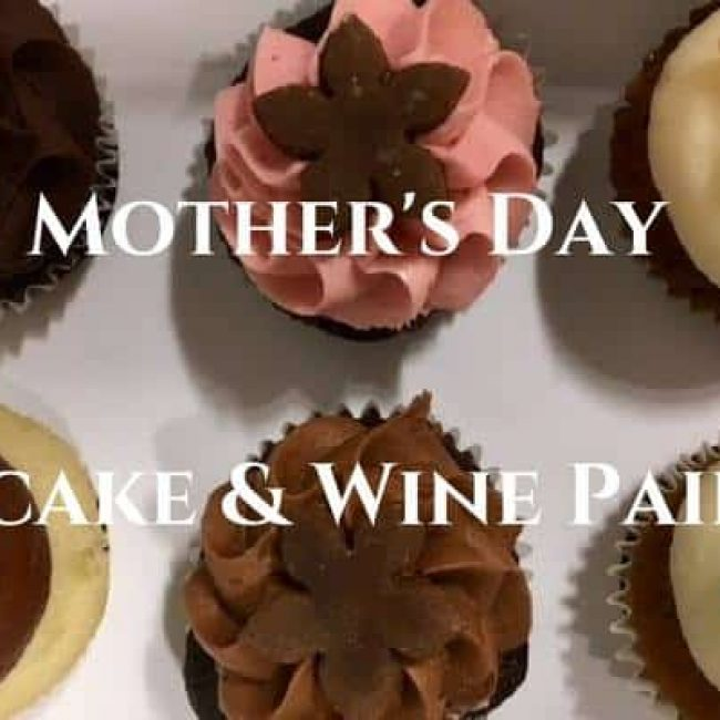 Mother's Day Cupcake & Wine Pairing