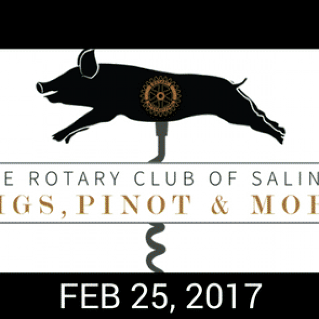 Salinas Rotary Presents 7th Annual Pigs, Pinot & More!